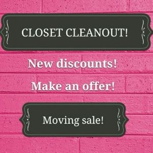 Moving sale!!! Gotta clean out my closet!